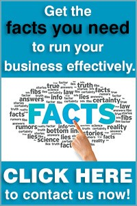 Get the facts you need to run your business effectively. CLICK HERE to contact us. [Image © kbuntu - Fotolia.com]